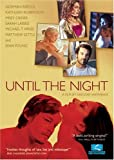 Until the Night [DVD] [Region 1] [US Import] [NTSC]