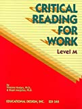 img - for Critical Reading for Work, Level M (Critical Reading for Work Series) book / textbook / text book