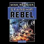 Starship: Rebel | Mike Resnick