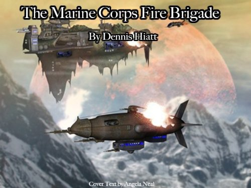 The Marine Corps Fire Brigade (The Knife Series, Part 4)