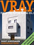 VRayforC4D� � The Texture Manual Vol.1