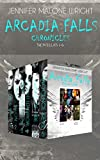 The Arcadia Falls Chronicles Box Set Books 1-6