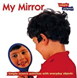 img - for My Mirror (Simple Science) book / textbook / text book