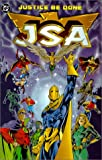 JSA: Justice Be Done - Book 1 (Justice Society of America (Numbered))