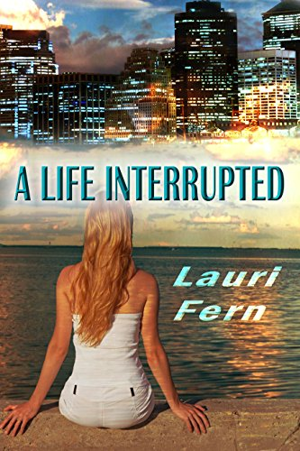 Book: A Life Interrupted by Lauri Fern