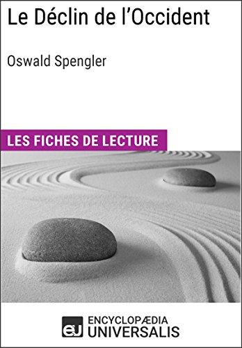 Le Déclin de l'Occident d'Oswald Spengler: Les Fiches de lecture d'Universalis en ligne