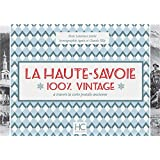 La Haute-Savoie 100 % vintage