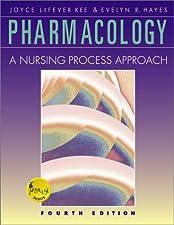 APPROACH A PHARMACOLOGY PROCESS NURSING
