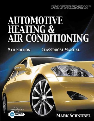 Today's Technician: Automotive Heating & Air Conditioning Cl