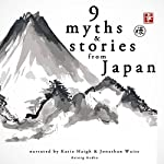 Nine Myths and Stories from Japan |  uncredited