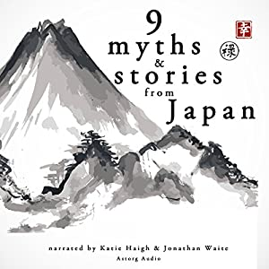 Nine Myths and Stories from Japan Audiobook