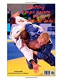 Grafting Kenpo Karate with Jiu-Jitsu & Judo