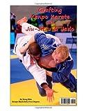 Grafting Kenpo Karate with Jiu-Jitsu & Judo