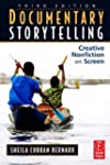 Documentary Storytelling: Making Stro...
