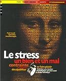 echange, troc Paula Ceccaldi, Agnès Diricq, Clémentine Bagieu - Le Stress : Un bien et un mal