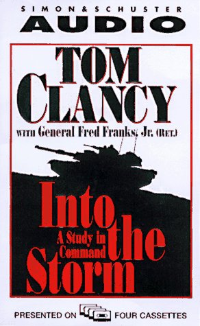Into The Storm: A Study in Command, Tom Clancy, FRED, GENERAL FRANKS, Boyd Gaines