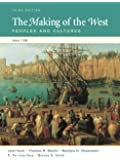 The Making of the West: Peoples and Cultures Since 1340 (High School AP  Edition)