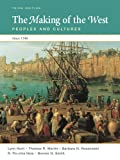 img - for The Making of the West: Peoples and Cultures Since 1340 (High School AP Edition) book / textbook / text book