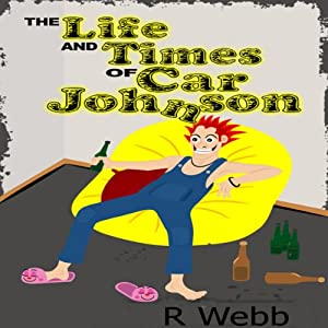 The Life and Times of Car Johnson Audiobook