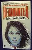 Headhunter (0352315180) by Slade, Michael