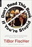 img - for Don't Read This Book If You're Stupid: Stories book / textbook / text book
