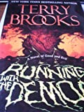 Running with the Demon: A Novel of Good and Evil (0099242222) by Brooks, Terry