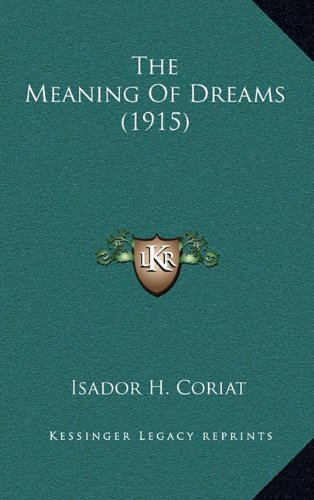 The Meaning of Dreams (1915)