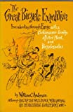 The great bicycle expedition;: Freewheeling through Europe with a family, a potted plant--and bicycle seatus, (0517505975) by Anderson, William C