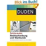Duden Schülerduden Rechtschreibung und Wortkunde (gebunden): Das Rechtschreibwörterbuch für die Sekundarstufe ...