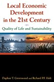 img - for Local Economic Development in the 21st Century: Quality of Life and Sustainability book / textbook / text book