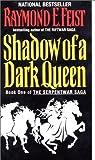 Shadow of a Dark Queen (Serpentwar Saga)