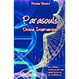 Parasouls: Divine Intervention ~ Mich�le Richard