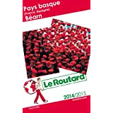 Guide du Routard Pays Basque (France, Espagne), Béarn 2014/2015