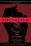 img - for Socialism: Past and Future book / textbook / text book