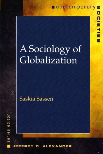 A Sociology of Globalization (Contemporary Societies Series)