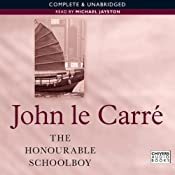 The Honourable Schoolboy: The Karla Trilogy, Book 2 | [John le Carre]