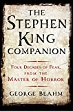 img - for The Stephen King Companion: Four Decades of Fear from the Master of Horror book / textbook / text book