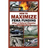 How To Maximize FEMA Funding After a Natural Disaster ~ Veronica T. White