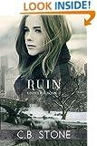 Ruin: Dystopian Romance (Unbelief Series Book 2)