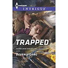 Trapped (       UNABRIDGED) by Beverly Long Narrated by Susan Larkin