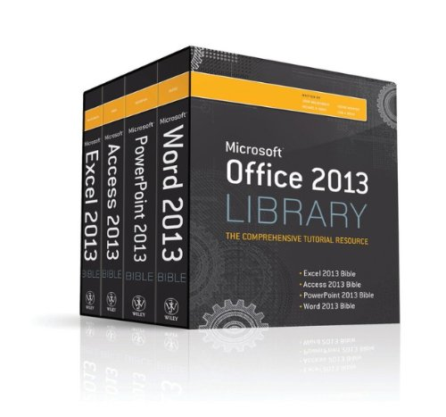 Office 2013 Library Excel 2013 Bible Access 2013 Bible PowerPoint 2013 Bible Word 2013 Bible111852974X