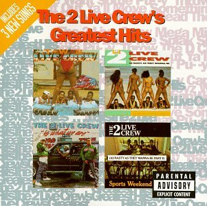 2 Live Crew - Two Live Crew - Greatest Hits - Lyrics2You