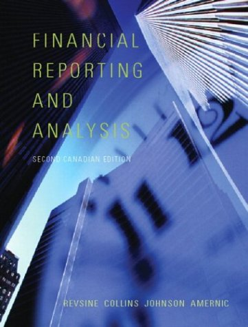 Financial Reporting and Analysis, Second Canadian Edition