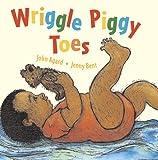John Agard Wriggle Piggy Toes