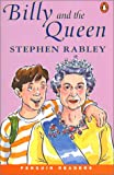 Billy and the Queen (Penguin Joint Venture Readers)