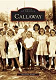 img - for Callaway (FL) (Images of America) book / textbook / text book