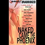 Naked Came the Phoenix: A Serial Novel | Marcia Talley (editor)