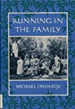 Running in the Family (0393016374) by Ondaatje, Michael