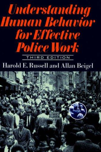 Understanding Human Behavior For Effective Police Work:...