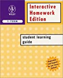 Interactive Homework Edition Student Learning Guide (1-Term)